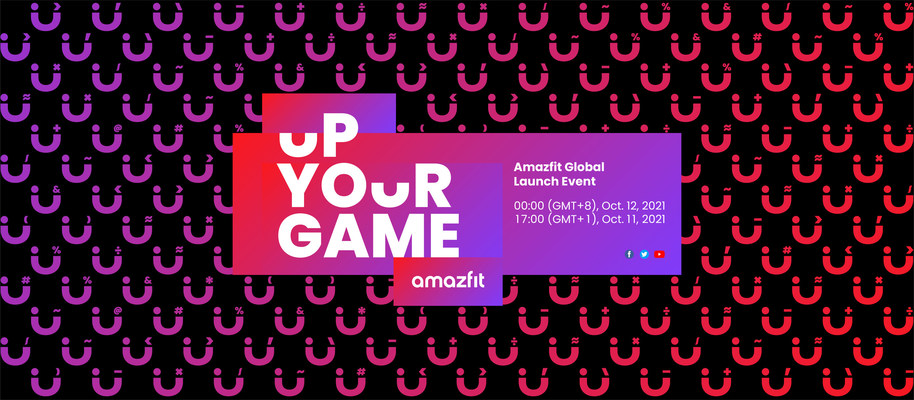 Please Join the Amazfit Global Launch Event at 17:00 (GMT+1) on October 11th, 2021.